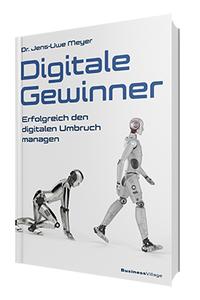 Das Bild zeigt das Cover des Buchs Digitale Gewinner, die Grundlage der Digitalisierungsberatung.