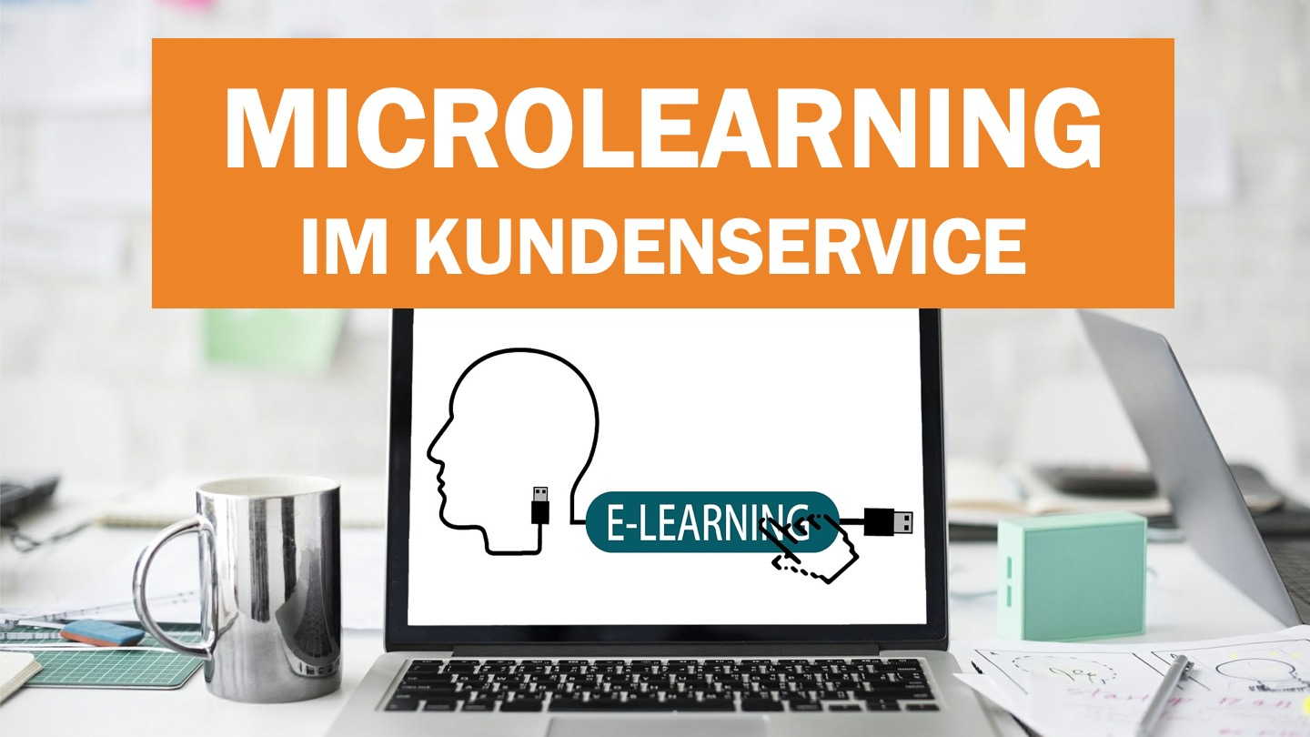 Microlearning im Kundenservice