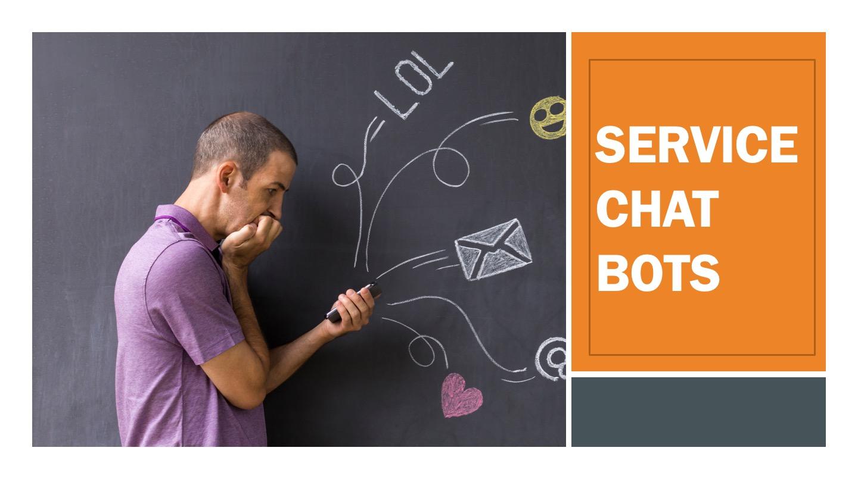 Service Chatbots